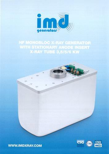 HF MONOBLOC X-RAY GENERATOR WITH STATIONARY ANODE INSERT X-RAY TUBE 3,5/5/6 KW