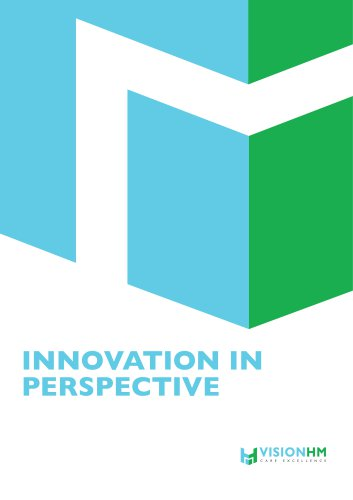 VisionHM INNOVATION IN  PERSPECTIVE