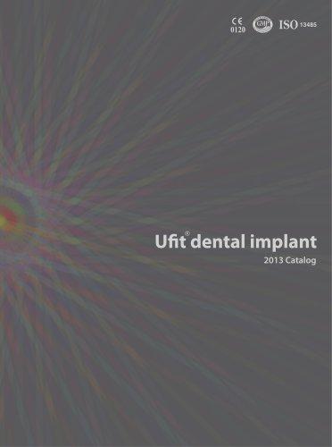 2013 Ufit Dental Implant Product Catalog