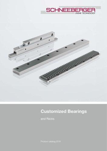 Customized Bearings and Racks