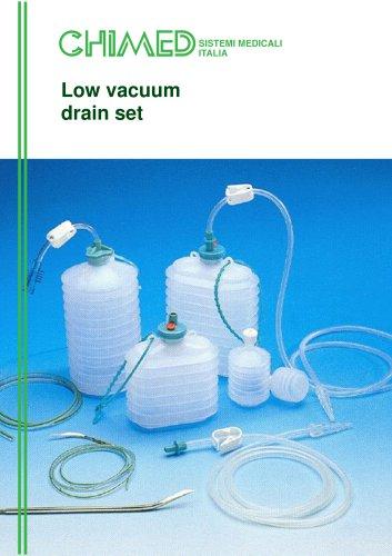 Low vacuum drain set