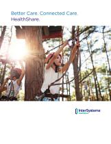 Better Care. Connected Care. HealthShare.