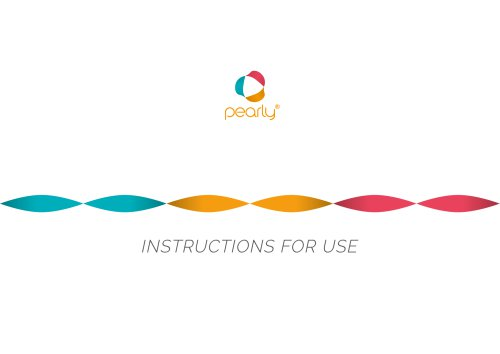 pearly® Instruction For Use (IFU)