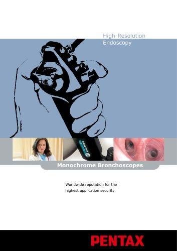 Monochrome Bronchoscopes