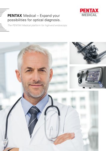 PENTAX Medical Brochure - Expand your  possibilities for optical diagnosis