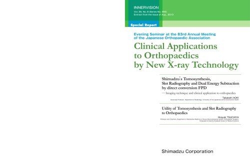 Clinical Applications to Orthopaedics by New X-ray Technology
