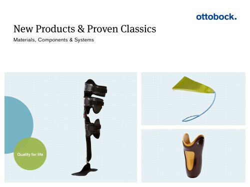 New Products & Proven Classics Materials, Components & Systems