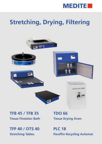 Stretching, Drying, Filtering TFB 45 / TFB 35 Tissue Flotation Bath TDO 66