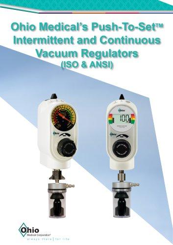 Ohio Medical's Push-To-SetTM Intermittent and Continuous Vacuum Regulators