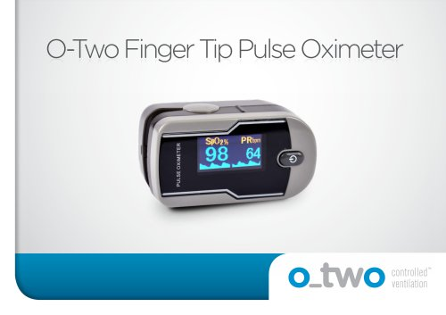 O-Two Finger Tip Pulse Oximeter