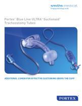 Portex ®  Blue Line ULTRA ®  Suctionaid ® Tracheostomy Tubes
