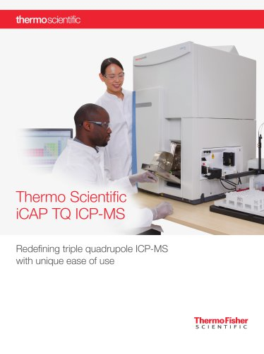iCAP TQ ICP-MS – Redefining Triple Quadrupole ICP-MS with Unique Ease of Use