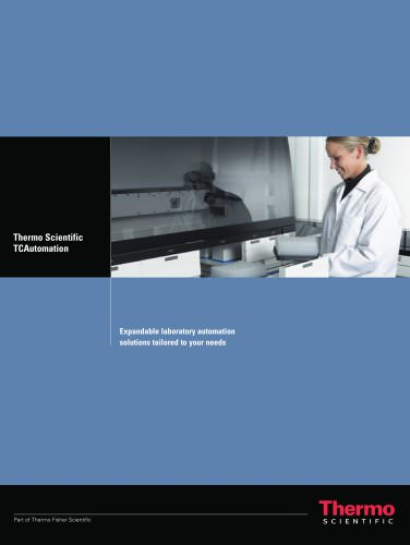 Thermo Scientific TCAutomation: Expandable laboratory automation solutions