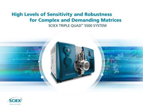 SCIEX TRIPLE QUAD™ 5500 SYSTEM
