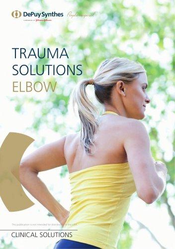 Trauma Solutions. Elbow