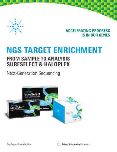 NGS Target Enrichment Brochure - SureSelect and HaloPlex