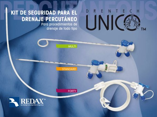 Drentech UNICO™ percutaneous set