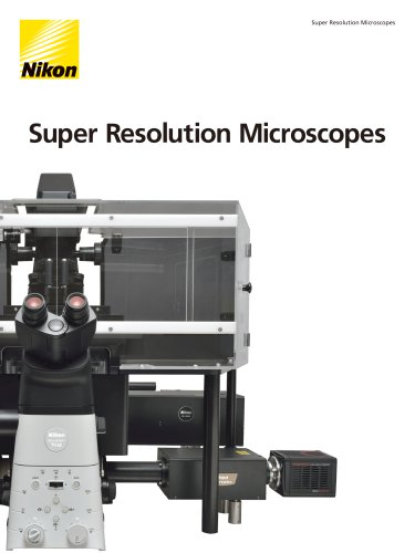 Super Resolution Microscopes