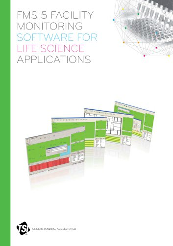 FMS 5 Facility Monitoring Software for Life Science Applications